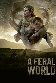 A Feral World