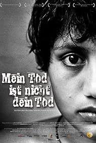 Mein Tod ist nicht dein Tod (2006)
