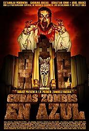 Curas zombis en Azul Poster