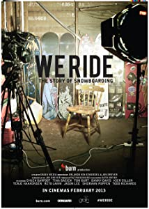 Free movies to watch We Ride: The Story of Snowboarding [HDR]