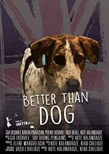Watch new movies 4 free Better Than Dog [720