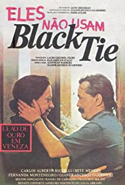 Eles Não Usam Black-Tie (1981) Poster - Movie Forum, Cast, Reviews
