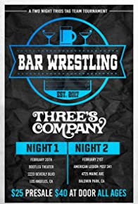 Primary photo for Bar Wrestling 30: Three's Company - Tag 1