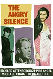 The Angry Silence (1960) Poster - Movie Forum, Cast, Reviews