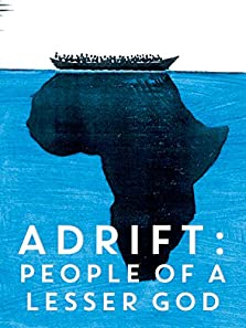 Adrift: People of a Lesser God (2010)