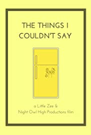 The Things I Couldn't Say Poster