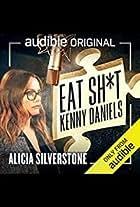 Eat Sh*t Kenny Daniels