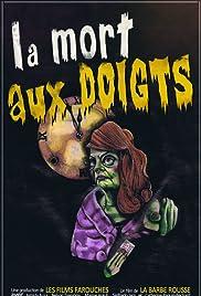 La mort aux doigts Poster