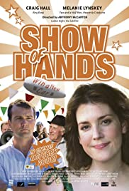 Show of Hands (2008) Poster - Movie Forum, Cast, Reviews