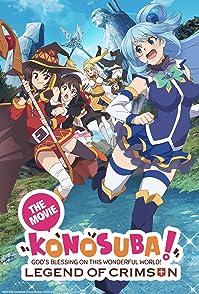 KonoSuba The Movie: Gods Blessing on this Wonderful World! Legend of Crimsonขอให้โชคดีมีชัยในโลกแฟนตาซี! เดอะมูฟวี่ ตำนานสีชาด