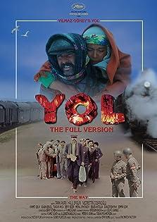 Yol: The Full Version (2017)