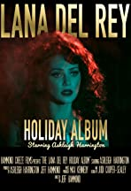 The Lana Del Rey Holiday Album