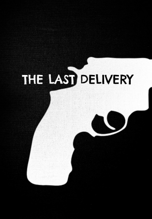 The Last Delivery (2015)
