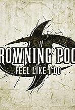 Drowning Pool: Feel Like I Do
