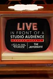 Live in Front of a Studio Audience: Norman Lear's 'All in the Family' and 'The Jeffersons' Poster