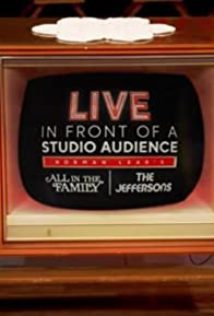 Primary photo for Live in Front of a Studio Audience: Norman Lear's 'All in the Family' and 'The Jeffersons'
