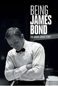 Being James Bond: The Daniel Craig Story (2021)