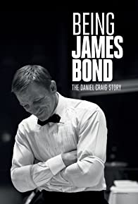 Primary photo for Being James Bond: The Daniel Craig Story