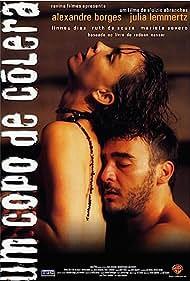 Um Copo de Cólera (1999)