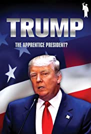 Donald Trump: The Apprentice President? Poster