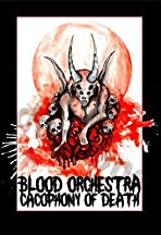 Blood Orchestra: Cacophony of Death