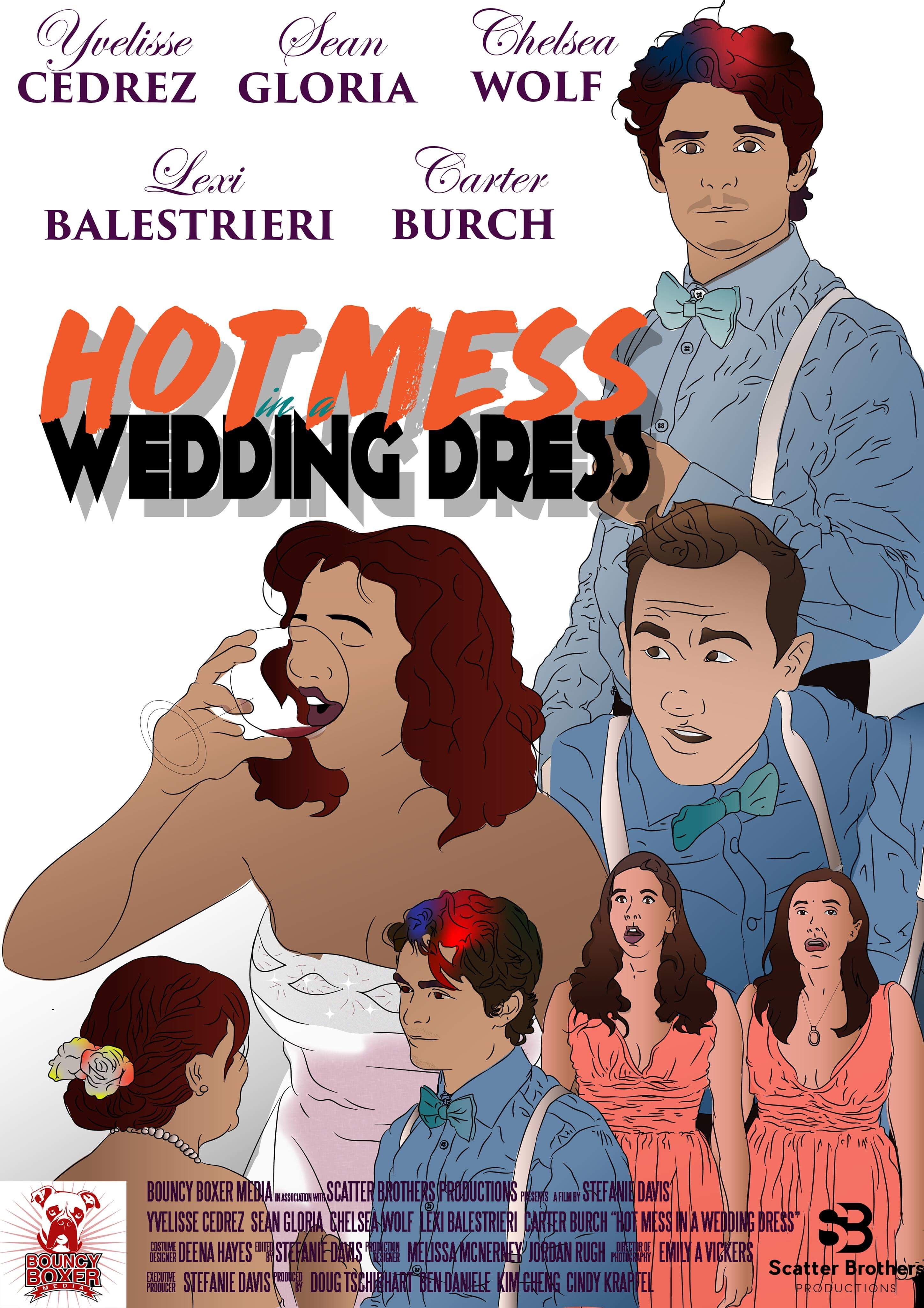 Hot Mess in a Wedding Dress on FREECABLE TV