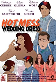 Hot Mess in a Wedding Dress Poster