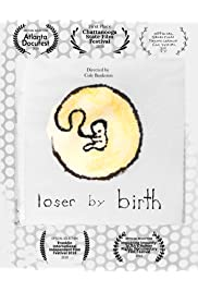 Loser by Birth