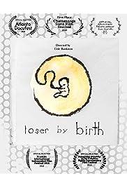 Loser by Birth
