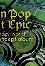 When Pop Went Epic: The Crazy World of the Concept Album