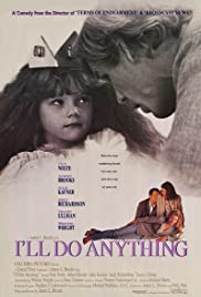 I'll Do Anything (1994) Poster - Movie Forum, Cast, Reviews