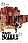 Dernier maquis (2008)