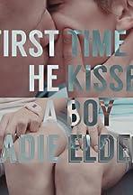 Kadie Elder: First Time He Kissed a Boy