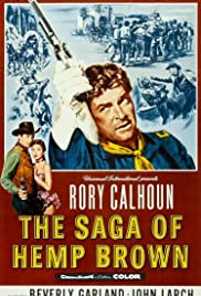 The Saga of Hemp Brown (1958) Poster - Movie Forum, Cast, Reviews