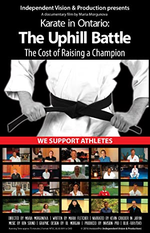 Where to stream Karate in Ontario: The Uphill Battle. The Cost of Raising a Champion