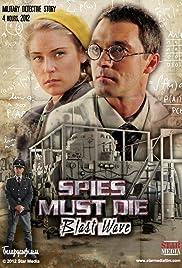 Spies Must Die: Blast Wave Poster