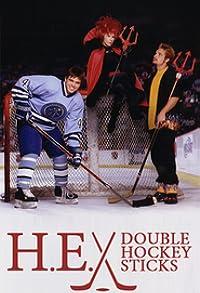 Primary photo for H-E Double Hockey Sticks