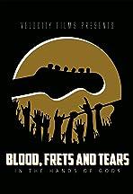Blood, Frets & Tears