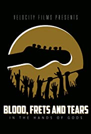 Blood, Frets & Tears Poster