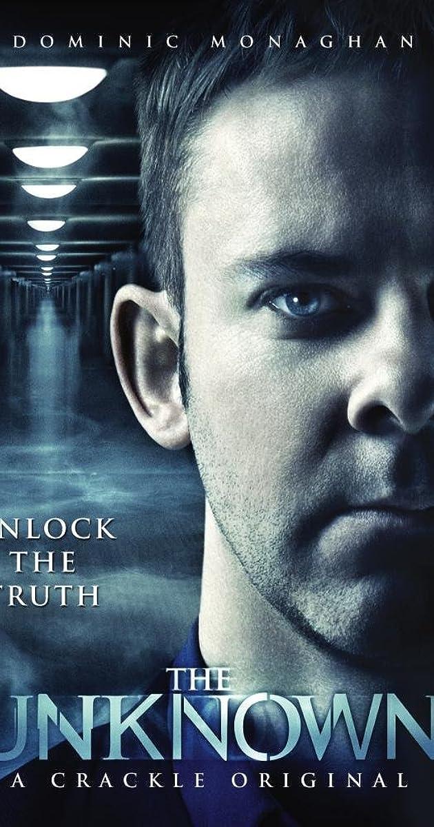 The Unknown (TV Series 2012– ) - IMDb