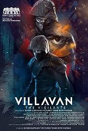 Villavan - The Vigilante Poster