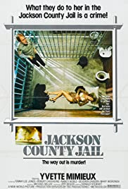 Jackson County Jail (1976) Poster - Movie Forum, Cast, Reviews