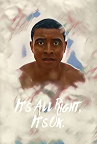 Joseph Lee Anderson in It's All Right, It's Ok (2017)