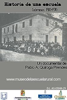Historia de una escuela. Cabranes 1900-1970 (2004)