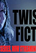 Twisted Fiction