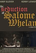 The Seduction of Salome Whelan