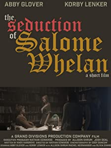 Watch movie trailer The Seduction of Salome Whelan [480x320]