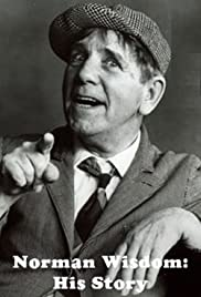 Norman Wisdom: His Story Poster