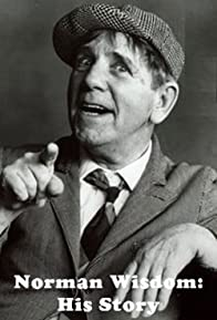 Primary photo for Norman Wisdom: His Story