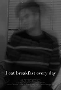 Primary photo for I Eat Breakfast Every Day